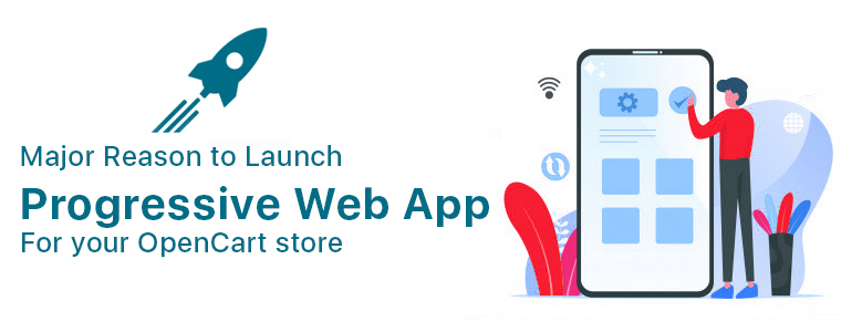 Major-Reason-to-Launch-Progressive-web-app