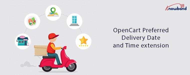 Knowband-OpenCart-Preferred-delivery-date