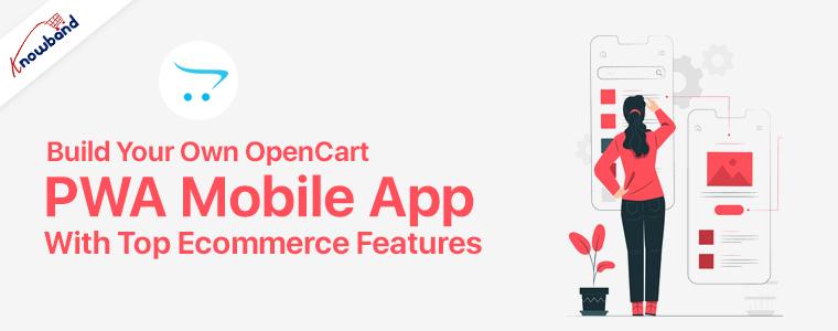OpenCart PWA Mobile App Maker