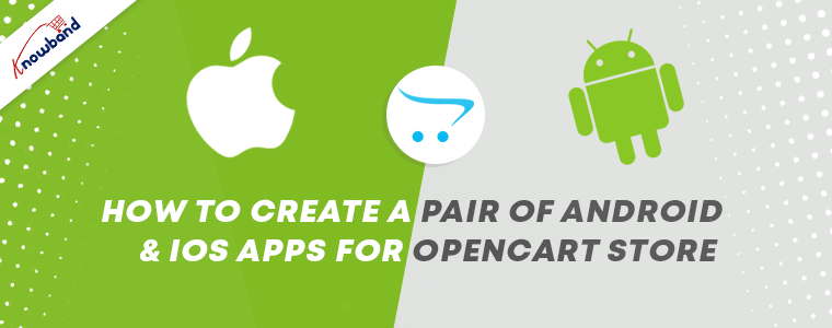 OpenCart Mobile App Builder